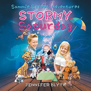 Sammie Street Adventures: Stormy Saturday