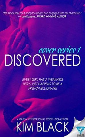 Discovered (The Cover Series Book 1) by Kim Black