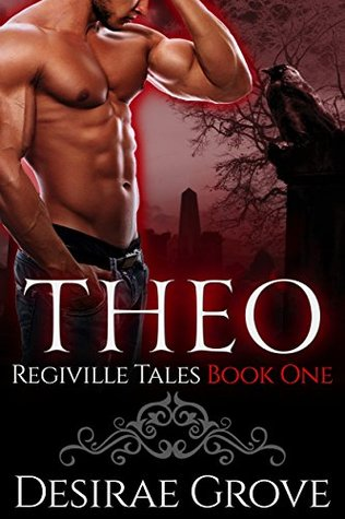 Theo (The Regiville Tales, Book One)