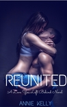 Reunited (The Love You Left Behind #1)
