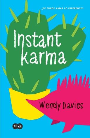 Instant Karma by Wendy  Davies