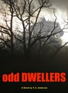 ODD DWELLERS