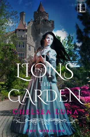 Lions in the Garden (The Uprising #1)