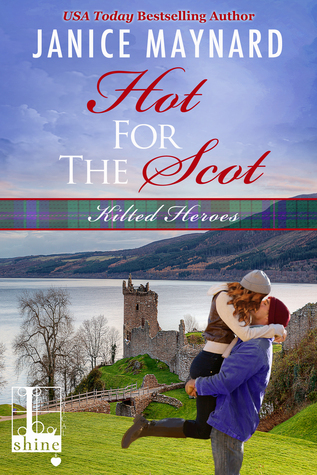Hot For The Scot by Janice Maynard