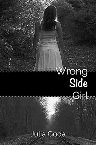 RELEASE BLITZ:  Wrong Side Girl by Julia Goda