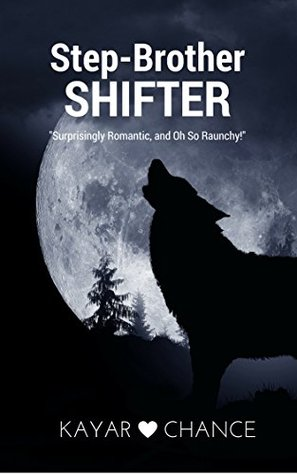 Step-Brother Shifter (Step-Shifter Series Book 1) by Vermeer Editing