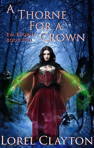 A Thorne for a Crown (Eva Thorne, #2)