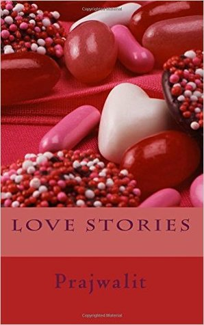 Love Stories by prajwalit