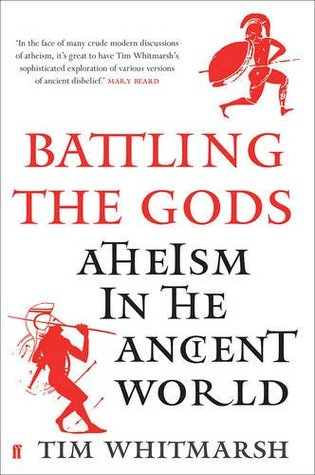 Atheism in the Ancient World - Tim Whitmarsh