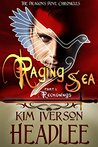 Raging Sea, part 1: Reckonings (The Dragon's Dove Chronicles, #3)