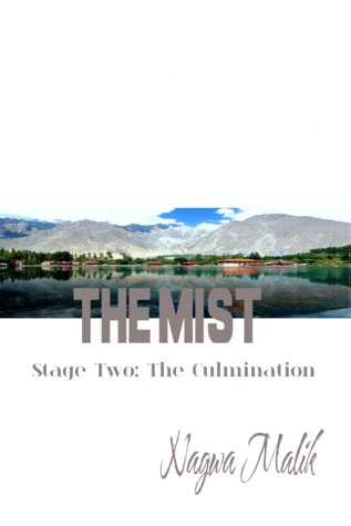 The Mist Stage Two: The Culmination (The Mist)