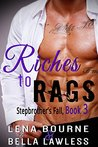 Riches to Rags (Stepbrother's Fall #3)