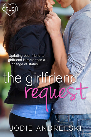 {Review} The Girlfriend Request by Jodie Andrefski
