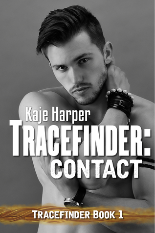 Tracefinder: Contact (Tracefinder, #1)