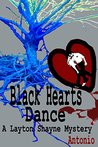 Black Hearts Dance: a Layton Shayne Mystery