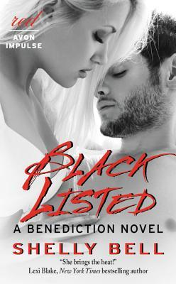 Black Listed (Benediction, #4)