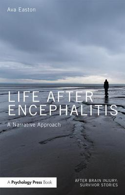 Life After Encephalitis by Ava Easton