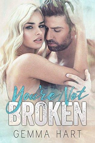 You're Not Broken by Gemma Hart