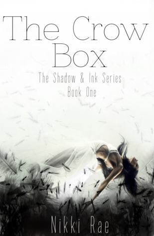 The Crow Box (Shadow & Ink Series, #1)