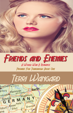 Friends and Enemies: A World War II Romance