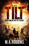 The Tilt: Book One in the Tilt Series