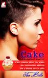 Cake (Bitterroot Saga, #1)