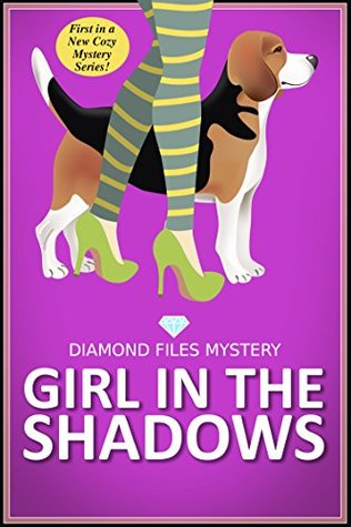 Girl in the Shadows (Diamond Files Mystery, #1)