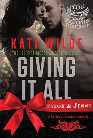 Giving It All (Hellfire Riders MC, #8)