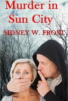 Murder in Sun City by Sidney W Frost