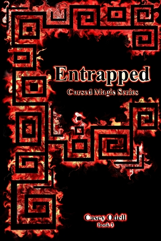 Entrapped by Casey Odell