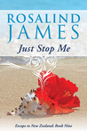 Just Stop Me (Escape to New Zealand #9)