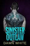 Sinister Outlaw (Sinister Son Book 1)