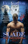 Slade, Book 1 in Team Greywolf Series