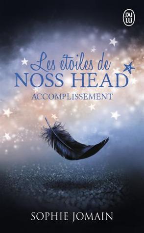 Accomplissement (Les étoiles de Noss Head, #3)