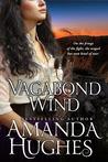Vagabond Wind (Bold Women of the 19th Century, #2)