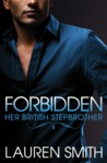 Forbidden (Her British Stepbrother, #1)