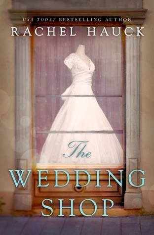 the wedding shop rachel hauck
