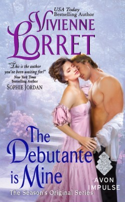 The Debutante Is Mine by Vivienne Lorret