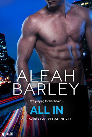 All In (Leaving Las Vegas #2)