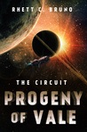 The Circuit: Progeny of Vale (The Circuit, #2)
