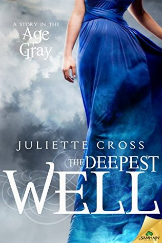 Review: The Deepest Well by Juliette Cross (@jessicadhaluska, @Juliette__Cross)