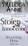 Stolen Innocence (Becoming Elena #1)