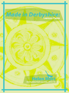 Made in Derbyshire: Laureate Poems