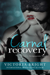 Carnal Recovery (Curvy Assignments, #3)