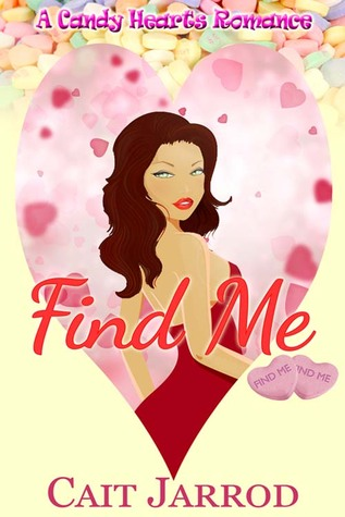 Find Me (A Candy Hearts Romance)