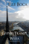 Gypsies, Tramps and Weeia