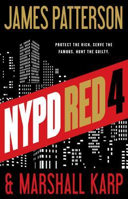 NYPD Red 4 - James Patterson & Marshall Karp