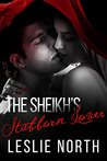 The Sheikh's Stubborn Lover (The Adjalane Sheikhs #2)