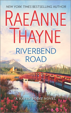 Riverbend Road (RaeAnne Thayne) — Review & Giveaway!