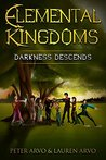 Darkness Descends (Elemental Kingdoms, #1)